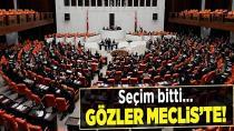 Meclis, seçim sonrası mesaisine devam edecek