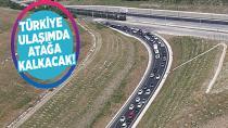 Türkiye ulaşımda atağa kalkacak
