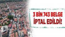 İmar Barışı fırsatçılarına geçit yok! 3743 belge iptal edildi