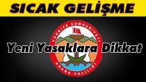 Adana'da gösteri ve yürüyüş yasakları...