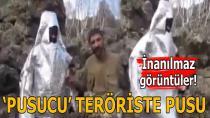 'Pusucu' terörist, pusuya düşürüldü...