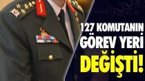 TSK'de 127 komutanın görev yeri değişti