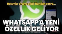 İşte WhatsApp'ın yeni özelliği...