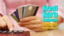 Kredi kartı ile alışveriş yapan herkesi ilgilendiriyor!