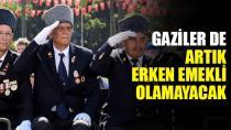 Gazilere emeklilik engeli!