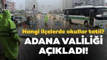 Adana'nın Seyhan ve Yüreğir ilçelerinde bazı okullarda yarın eğitime ara verildi
