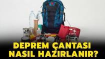 Deprem çantası nasıl hazırlanır?