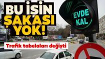 Trafik tabelalarında artık yeni bir işaret var: 'Evde Kal'
