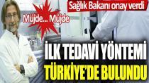 Türkiye'de korona tedavisinde müthiş gelişme!...