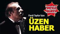 Ferdi Tayfur'a 'Umut' Daveti...
