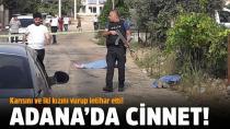 İki kızını öldüren, eşini de yaralayan  koca intihar etti