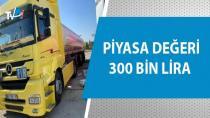 60 bin 900 litre kaçak akaryakıt ele geçirildi