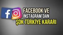 Facebook ve Instagram'dan şok karar!