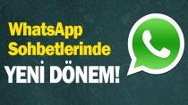 WhatsApp sohbetlerinde yeni dönem!