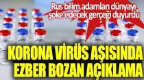 Korona virüs aşısında ezber bozan açıklama