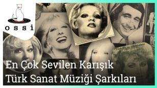 En Çok Sevilen Türk Sanat Müziği Şarkılar